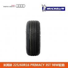 米其林(MICHILIN)225/60R16 PRIMACY 3ST 98W轮胎 奥迪
